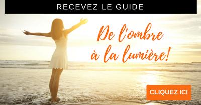 Guide : De l'ombre à la lumière